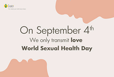 IASO: World Sexual Health Day We only transmit love by having the necessary medical examinations at IASO in particularly preferential prices